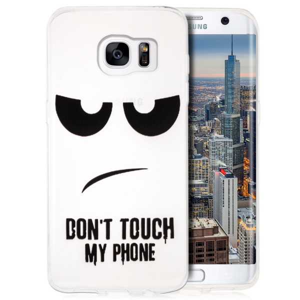 Silikon Motiv Schale für Samsung Galaxy S7 Edge - Dont Touch my Phone