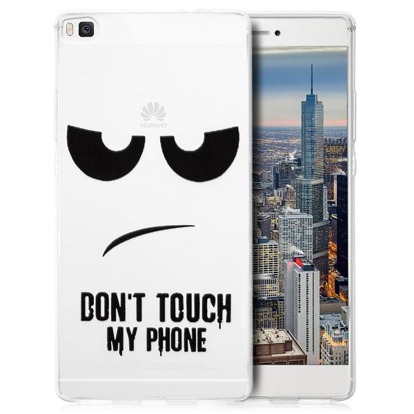 Silikon Motiv Case für Huawei P8 - Dont Touch my Phone